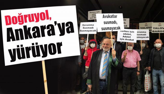 Doğruyol, Ankara'ya yürüyor