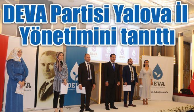 DEVA Partisi Yalova İl Yönetimini Tanıttı