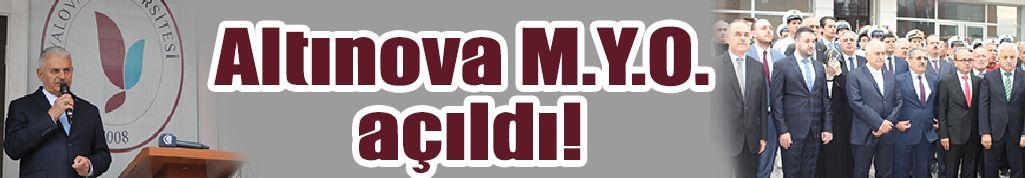 Altınova M.Y.O. açıldı!