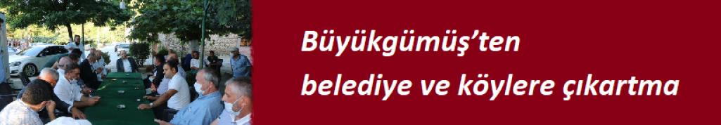 Büyükgümüş'ten belediye ve köylere çıkartma