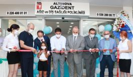 Gazident Ağız ve Diş Sağlığı Polikliniği Altınova Şubesi açıldı
