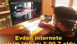 Evden İnternete erişim imkanı %90,7 oldu