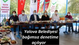 Yalova Belediyesi bağımsız denetime açılıyor