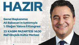 Ali Babacan Yalova'ya geliyor