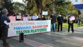 Yalova Platformu'ndan yeni tesislere tepki