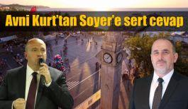 Avni Kurt'tan, Soyer'e sert cevap!