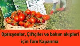 Optisyenler, Çiftçiler ve bakım ekipleri için Tam Kapanma