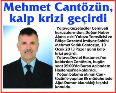 Cantözün, Bursa Acıbadem'de  kalp ameliyatı olacak.