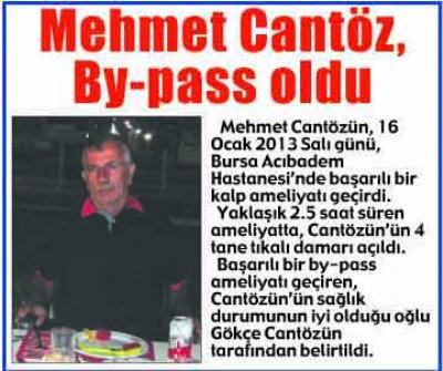 Mehmet Cantözün By-pass oldu