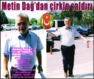 """Polat, """"Metin Dağ, çirkin saldırılarının hesabını verecek"""""""