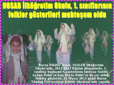NOSAB İlköğretim Okulu, 1. sınıflarının folklor gösterileri muhteşem oldu
