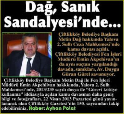DAĞ, SANIK SANDALYE'SİNDE
