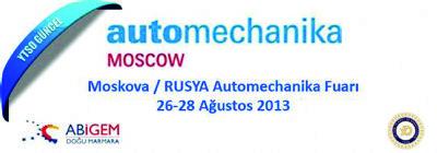 Moskova / RUSYA Automechanika Fuarı 26-28 Ağustos 2013