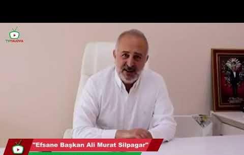 """""""Efsane Başkan Ali Murat Silpagar"""""""